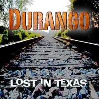Durango-Lost in Texas