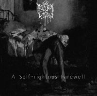 Rotten Light-A Self​-​Rightous Farewell
