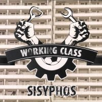Sisyphos-Working Class