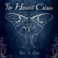 The Harvest Colour-Turn To Blue
