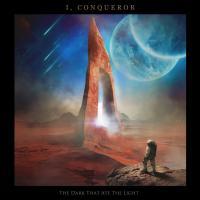 I, Conqueror-The Dark That Ate the Light