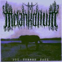 Melankolium-Joy Turned Foul