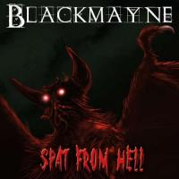 Blackmayne-Spat from Hell