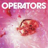 Operators-Blue Wave