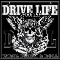 Drive Your Life-Sound Attack