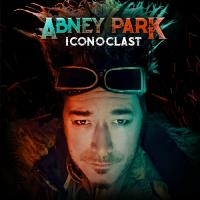 Abney Park-Iconoclast (Deluxe Edition)