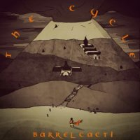 Barrel Cacti-The Cycle