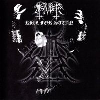 Tsjuder-Kill for Satan (Re-Issue 2005)