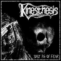 Kinesthesis-Black Pit Of Fear