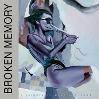 VA-Broken Memory (A Tribute To Martin Dupont)