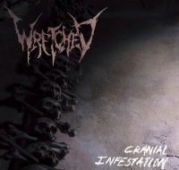 Wretched-Cranial Infestation