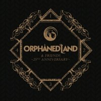 Orphaned Land-Orphaned Land & Friends