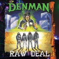 Denman-Raw Deal