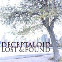 Deceptaloid-Lost And Found