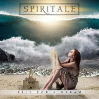 Spiritale-Life For A Dream (2016)