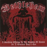 Bethlehem-A Sacrificial Offering To The Kingdom Of Heaven In A Cracked Dog\'s Ear
