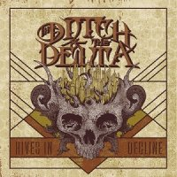 The Ditch and the Delta-Hives in Decline