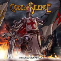 Code Of Silence-Dark Skies Over Babylon (Japanese Edition)