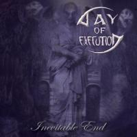 Day Of Execution-Inevitable End