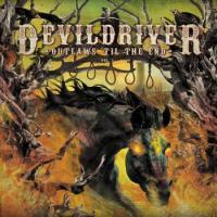 DevilDriver-Outlaws 'Til the End, Vol. 1