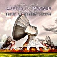 Dustin Tomsen-Sound Of Broken Lights