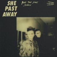 She Past Away-Part Time Punks Session