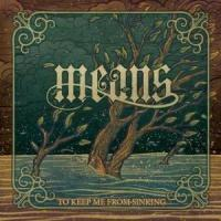 Means-To Keep Me From Sinking