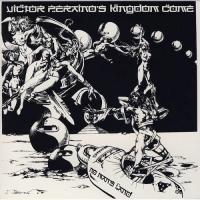 Victor Peraino's Kingdom Come-No Man's Land (Reissue 2010)