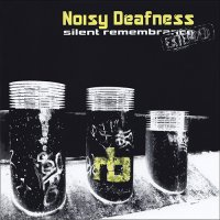 Noisy Deafness-Silent Remembrance Extended