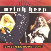 Uriah Heep-Live in Europe 1979 (Canada reissue 1987)