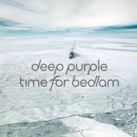 Deep Purple-Time For Bedlam