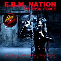 VA-E.B.M. Nation The Task Force (Special Edition)